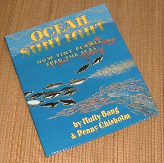 Ocean Sunlight How Tiny Plants Feed the Seas Hard Cover Book with Dust Jacket Age Range 4 - 8