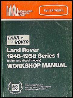 Buy Land Rover Series I Repair Shop Manual 1948-1958 Gas Petrol and Diesel Workshop motorcycle in Riverside, California, United States, for US $64.00