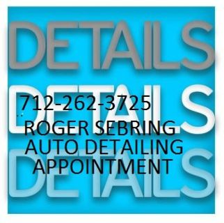 PROFESSIONAL DETAIL BY SEBRINGS CALL FOR AN APPOINTMENT 712-262-3725