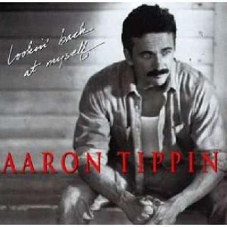 Aaron Tippin - Lookin' Back At My Self
