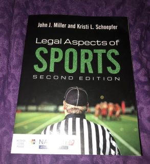 Legal aspects of sports second edition