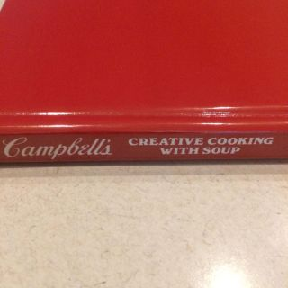 Cookbook- Campbell's Creative Cooking With Soup