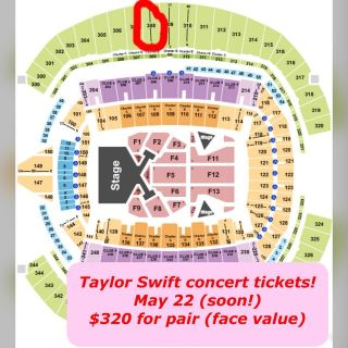 2 Taylor Swift tickets! Seattle May 22! Section 308, Row J. $320 pair!