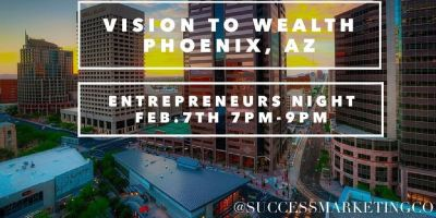 Vision to Wealth- Scottsdale