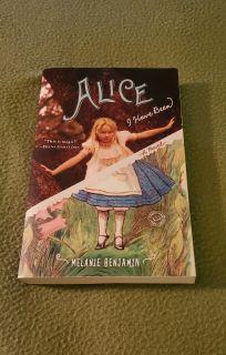 Alice I Have Been by Melanie Benjamin