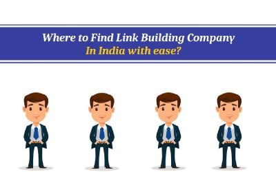 Where to Find Link Building Company in India with ease?