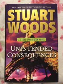 UNINTENDED CONSEQUENCES - A STONE BARRINGTON NOVEL by Stuart Woods