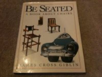 """"""" Be Seated """" ... a boo about chairs. Lots of good & interesting reading"""
