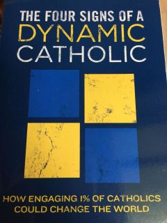 The Four Signs of A Dynamic Catholic softback Book New