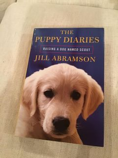 The Puppy Diaries - Raising a Dog Named Scout hardcover - code ct
