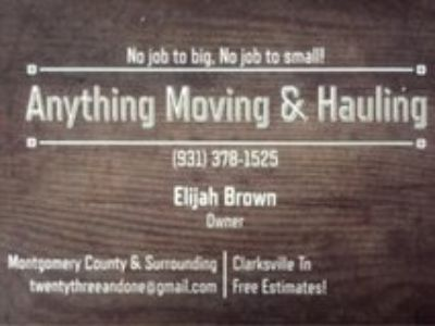 Anything Moving & Hauling Service