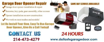 Call (214)473-4279|Garage Door Repair, Spring Repair, Installation Service in $25.95 Dallas, 75244 T