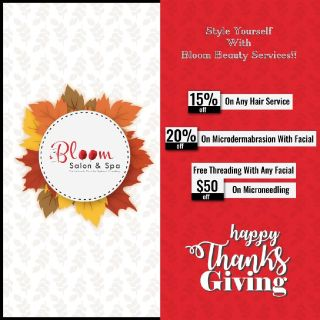 Bloom Salon and Spa Thanksgiving Discount Alert!!