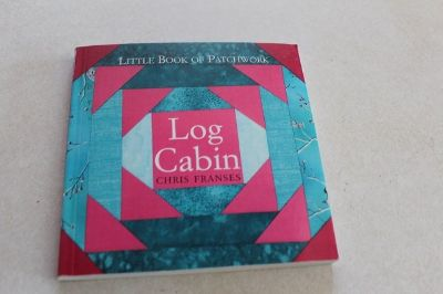 Little Book Of Patch Work (Log Cabin)
