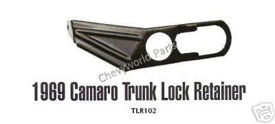 Purchase 69 CAMARO TRUNK LOCK RETAINER 1969 motorcycle in Bryant, Alabama, US, for US $20.95
