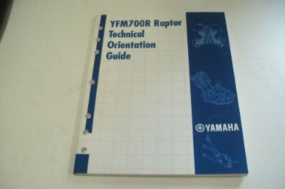 Buy YAMAHA ATV DEALER TECHNICAL ORIENTATION GUIDE MANUAL YFM700R RAPTOR 700 motorcycle in Sunbury, Pennsylvania, United States, for US $59.95