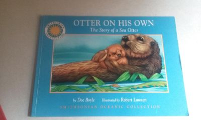 Otter On His Own the story of a sea otter