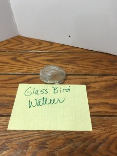 Glass bird waterer for antique bird cage Porch Pickup Marquette Hts Only