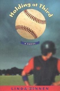 Holding At Third A Novel by Linda Zinnen Hard Cover Book with Dust Jacket Baseball