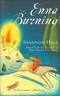 Enna Burning by Shannon Hale (hardcover)