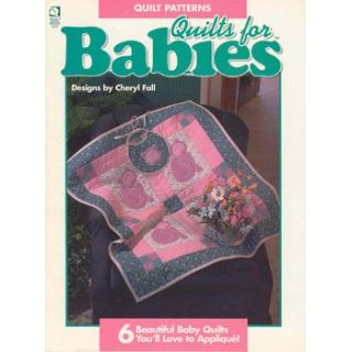1995 BABY QUILTS TO APPLIQUE: Patterns, Projects, C. Fall booklet