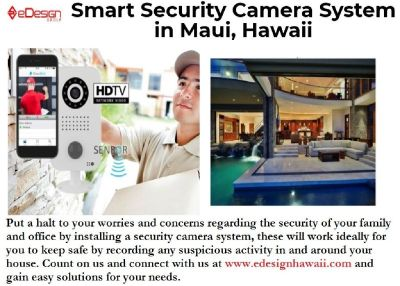 Get Smart Security Camera System in Maui, Hawaii