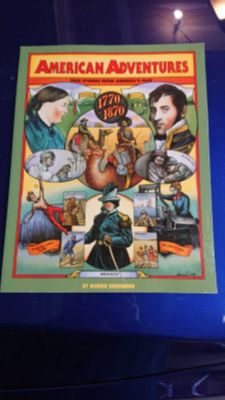 American adventures true stories from America's past