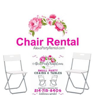 CHAIR AND TABLE PARTY RENTAL (Mckinney ) Renta Sillas y Mesas Fiestas Piñatas
