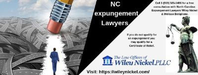 NC Expungement Lawyers |Law Offices of Wiley Nickel| North Carolina