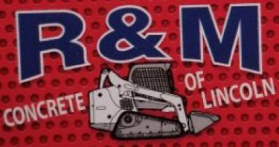 R&M Concrete Of Lincoln Inc