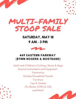 Multifamily Stoop Sale, Saturday, May 18 (469 Eastern Parkway)
