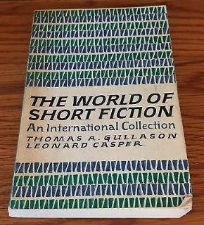 The World of Short Fiction An International Collection Edited by Gullason Casper