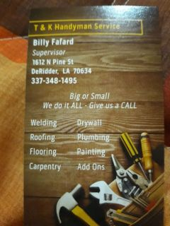 Need a handyman give us a call no job to big or small