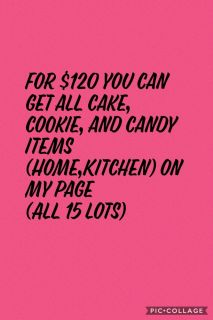 $120 for ALL Cake, Cookie, and Candy Items Under Home,Kitchen- All 15 Lots (82 Items Total)
