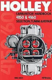 Find HP Books 0-895-860473 Book: Holley Carburetor Handbook 4150 & 4160 motorcycle in Delaware, Ohio, United States, for US $13.15