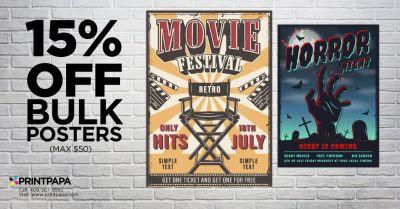 Get 15% off (max $50) on Bulk Poster Printing