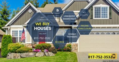 We Buy Houses! Any Condition, Any Situation 75228