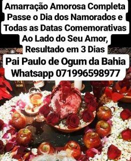 Amarração amorosa PARA O DIA DOS NAMORADOS Whastapp 071996598977