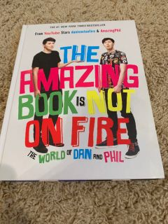 Dan & Phil The Amazing book is not on fire