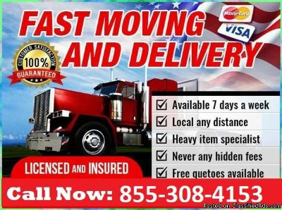 24/7 MOVERS! CALL 855 308 4153