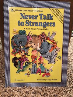 Never Talk To Strangers Hard Cover Book.