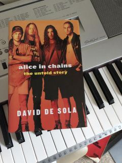 Alice In Chains the untold story book