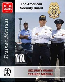 The American Security Guard - Training Manual