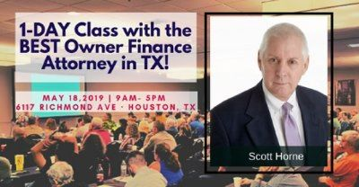 1 Day Class with the best financial lawyer in Texas, Scott Horne! Wow!