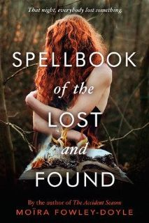 spell book of the lost and found by MO RA FOWLEY-DOYLE