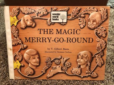 The Magic Merry- Go - Round by V. Gilbert Beers. Great Condition. Look at all pictures provided