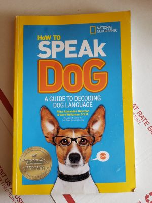 Dog training book. How to Speak Dog. Kid friendly reading level. $5 Appleton cp