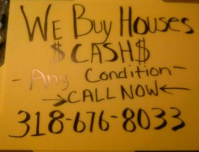 $$ WE BUY HOUSES CASH $$ CALL NOW 318-676-8033