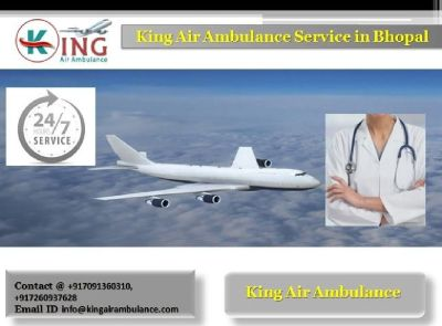 King Air Ambulance Services in Bhopal-Gives All Solutions