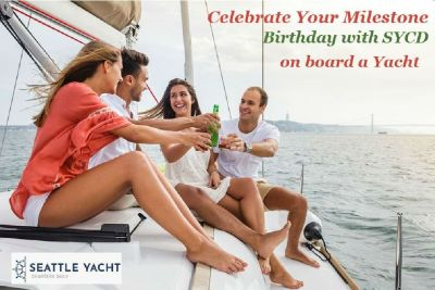Celebrate Your Milestone Birthday with SYCD on board a Yacht